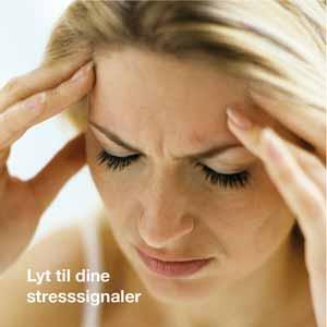 Lyt til dine stresssignaler